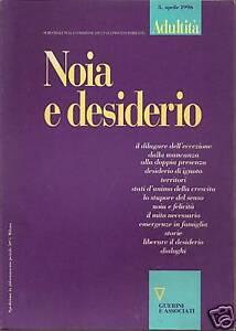 Adultità.Noia e Desiderio - Guerini - Filosofia