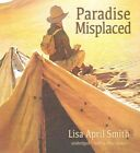 Paradise Misplaced by Lisa April Smith (CD-Audio, 2016)