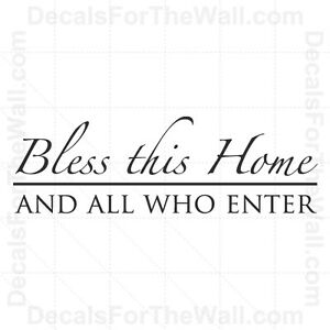 Bless-This-Home-and-All-Who-Enter-Vinyl-Wall-Decor-Decal-Art-Sticker-Quote-E04