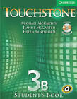 Touchstone Level 3 Student's Book B with Audio CD/CD-ROM by Michael McCarthy, Jeanne McCarten, Helen Sandiford (Mixed media product, 2006)