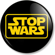 "STOP WARS 1"" Pin Button Badge Star Wars Peace and Love Message Protest Activist"