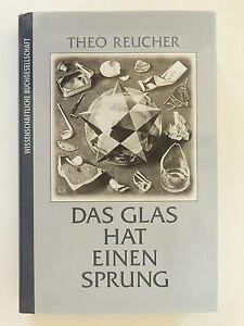 Theo-Reucher-Das-Glas-hat-einen-Sprung-Wissenschaftliche-Buchgesellschaft