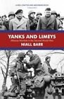 Yanks and Limeys: Alliance Warfare in the Second World War by Niall Barr (Paperback, 2016)