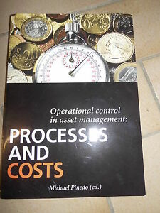 Pinedo Operational Control in Asset Management: Processes and Costs SimCorp - Deutschland - Pinedo Operational Control in Asset Management: Processes and Costs SimCorp - Deutschland