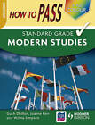 How to Pass Standard Grade Modern Studies by Joanne Kerr, Guch Dillon, Wilma Simpson (Paperback, 2008)