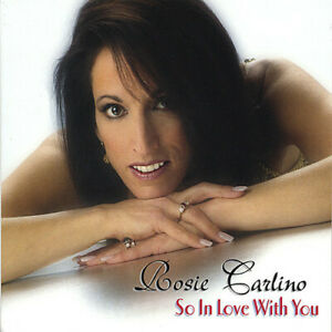 Rosie Carlino - So In Love With You [New CD]