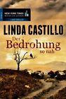 Der Bedrohung so nah von Linda Castillo (2014, Taschenbuch)