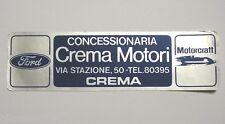 VECCHIO ADESIVO / Old Sticker CONCESSIONARIA CREMA MOTORI FORD (cm 18x5)