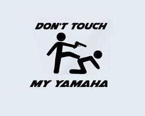 Das Bild Wird Geladen Don 039 T Touch My YAMAHA Bike Aufkleber