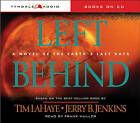 Left Behind: A Novel of the Earth's Last Days by Dr Tim LaHaye (CD-Audio)