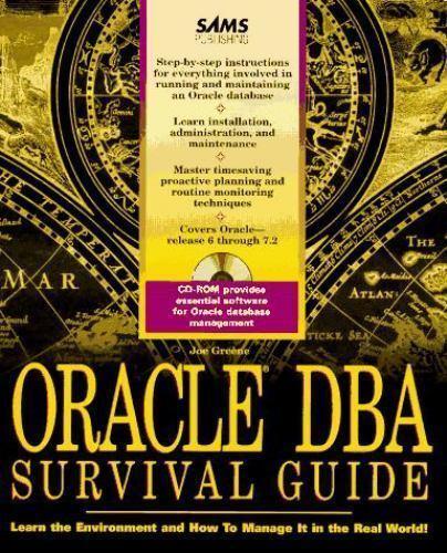 Oracle DBA Survival Guide by Joseph Greene