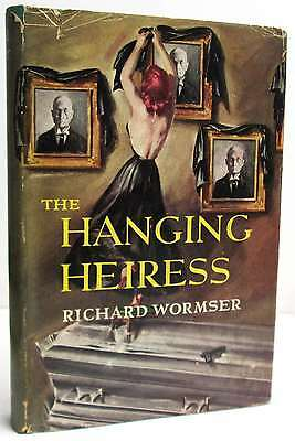 The Hanging Heiress.Wormser, Richard..Book.Good