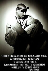 Image Is Loading 2PAC TUPAC QUOTE BELIEVE POSTER NEW