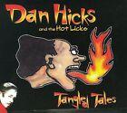 Tangled Tales [Digipak] by Dan Hicks (CD, Mar-2009, Alternative Dis. Alliance)