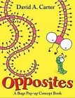 Opposites by David A Carter (Hardback, 2010)