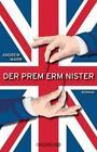 Der Premierminister von Andrew Marr (2015, Taschenbuch)