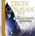 The Magician's Apprentice by Trudi Canavan (CD-Audio, 2009)