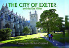 The City of Exeter by Bob Croxford (Hardback, 2006)