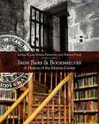 Iron Bars and Bookshelves: A History of the Morrin Centre by Donald Fyson, Patrick Donovan, Louisa Blair (Paperback, 2016)