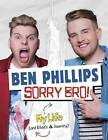 Sorry, Bro! by Ben Phillips (Paperback, 2016)