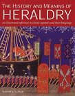 The History and Meaning of Heraldry by Stephen Slater (Paperback, 2004)