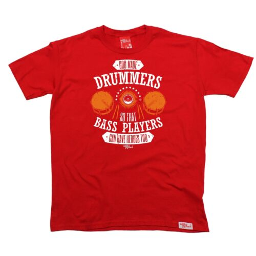 BM God Drummers Bass Heroes Too T-SHIRT Drum Rock  Band Funny Gift Birthday