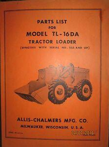 Details about Allis-Chalmers Parts List Book Manual For Tractor Loader  Model TL-16 DA ORIGINAL