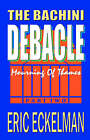 The Bachini Debacle: Part Two: Mourning Thomas by Eric Eckelman (Paperback / softback, 2006)