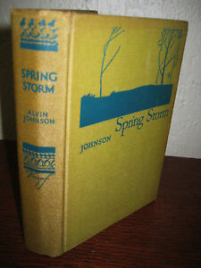 1st-Edition-SPRING-STORM-Alvin-Johnson-FICTION-2nd-Printing-NOVEL-Classic-OOP