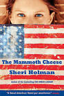 The Mammoth Cheese by Sheri Holman (Paperback / softback, 2004)