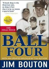 Ball Four : The Final Pitch by Jim Bouton (2014, Paperback)