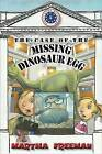 The Case of the Missing Dinosaur Egg by Martha Freeman (Paperback / softback, 2014)