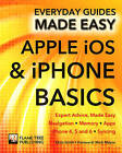 Apple iOS & iPhone Basics: Expert Advice, Made Easy by James Wallace, Chris Smith (Paperback, 2015)