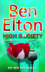 High Society by Ben Elton (Paperback, 2003)