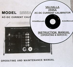 Details about Valhalla 2555A AC/DC Current Calibrator Operating & Service  ManuaL + Schematics