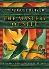 The Mastery of Self : A Toltec Guide to Waking Up by Don Miguel, Jr. Ruiz (2016, Hardcover)