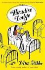 Paradise Lodge by Nina Stibbe (Hardback, 2016)