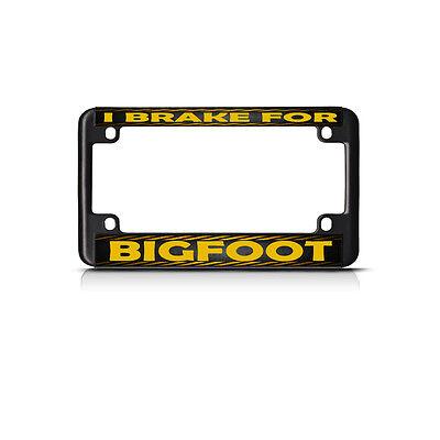 I Brake For Bigfoot  Bike Black License Plate Frame Tag Holder