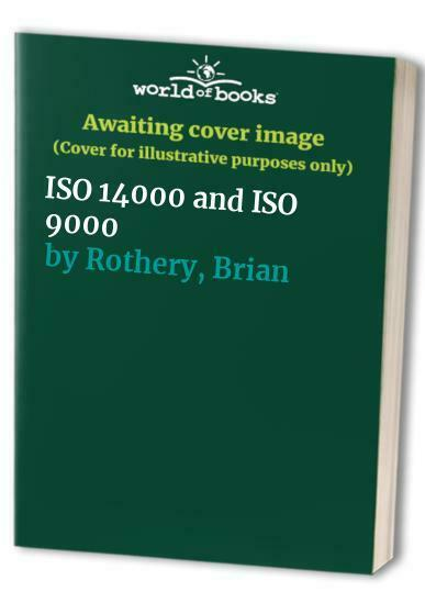 ISO 14000 and ISO 9000 by Rothery, Brian Hardback Book The Fast Free Shipping