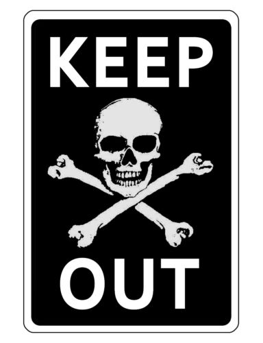 KEEP OUT SIGN DURABLE ALUMINUM NO RUST FULL COLOR CUSTOM METAL SIGN SKULL D#181