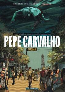 Bien Pepe Carvalho - Dossier De Presse Du Tome 1 Tatouage - Bartolomé Seguí