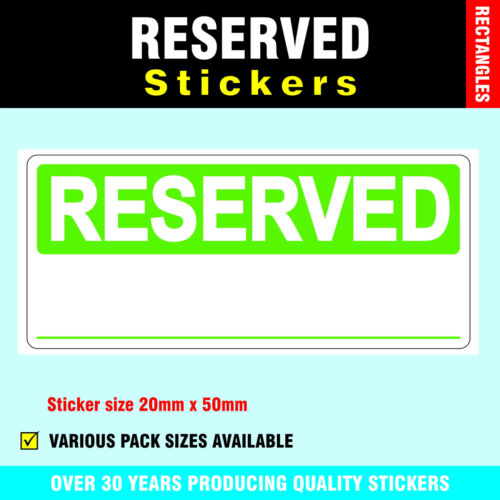 20 x 50mm Labels Pack of 200 Bright Green /'Reserved/' Stickers Removable