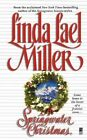 A Springwater Christmas by Linda Lael Miller (Paperback / softback, 2010)