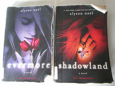 ALYSON NOEL THE IMMORTALS LOT OF 2 PAPERBACKS 1 3 Evermore Shadowland Paranormal