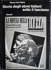 DE FELICE, Storia degli ebrei italiani sotto il fascismo, Einaudi 1972