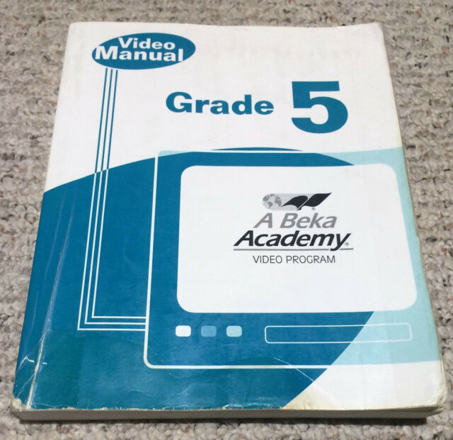 ABeka (5th grade) - GRADE 5 VIDEO MANUAL - Daily Lesson Guide for All Subjects
