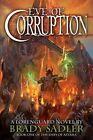 Eve of Corruption by Brady Sadler (Paperback / softback, 2012)