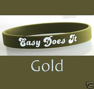 """/""""Easy Does It/"""" 12 Step Recovery Program Silicone Wristband// Gold Metallic"""