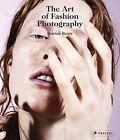 The Art of Fashion Photography by Prestel (Hardback, 2014)