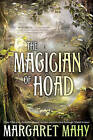 The Magician of Hoad by Margaret Mahy (Paperback / softback)